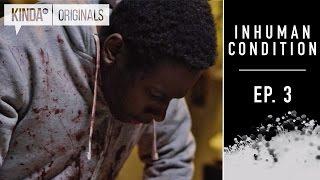 Inhuman Condition | Episode 3 | Supernatural Series ft. Torri Higginson