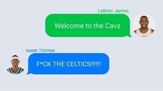 LeBron James Texting Isaiah Thomas after Joining Cavaliers | Isaiah Thomas Traded To Cavaliers