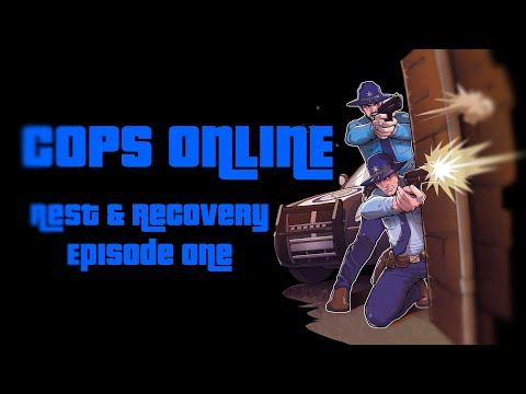 REST AND RECOVERY - TROOPER DOYLE EPISODE ONE