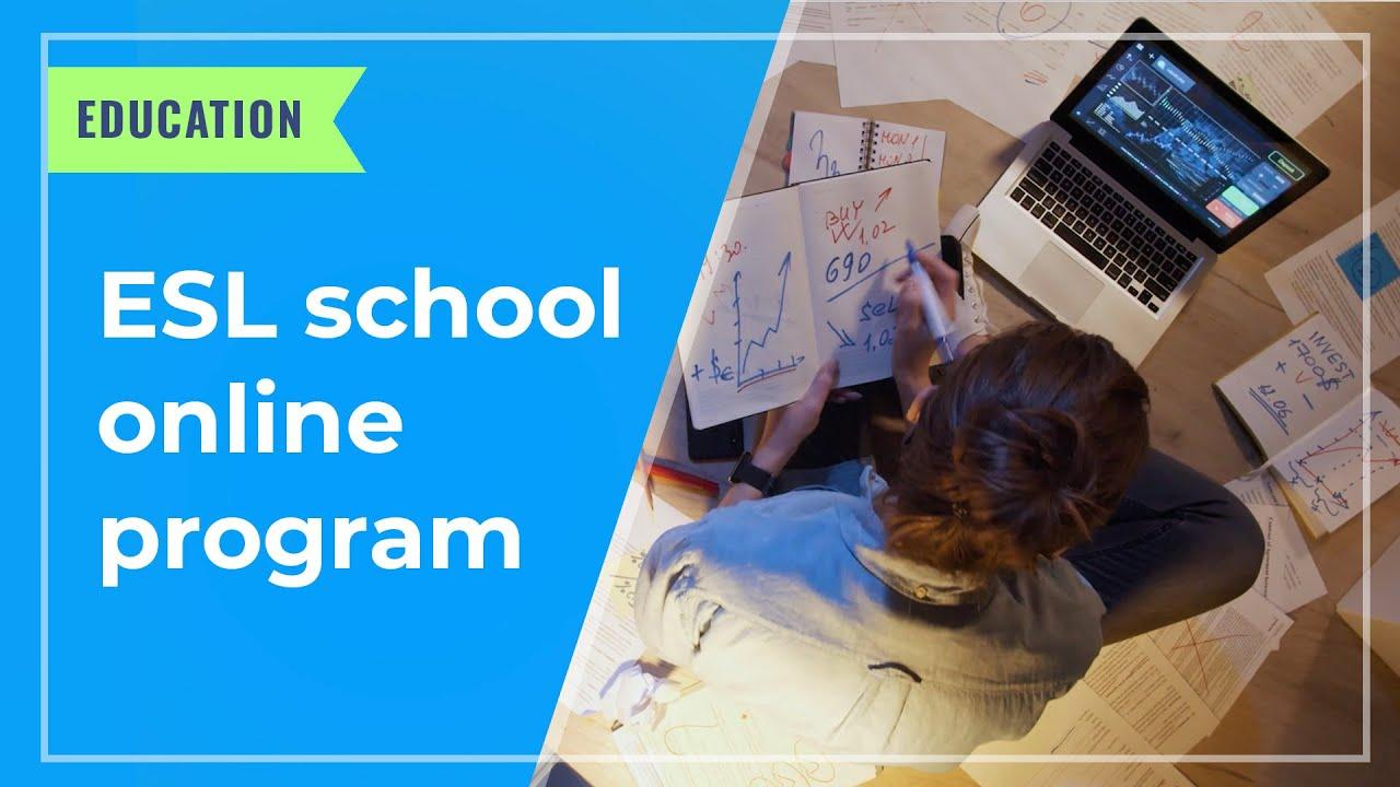 EDUCATION: ESL school online program