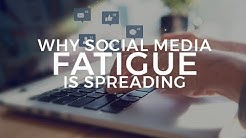 Why social media fatigue is spreading