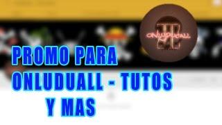 PROMO PARA ONLYDUCALL - TUTOS Y MAS | HAGO PROMO GRATIS ^^