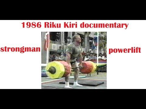 1986 Riku Kiri documentary (STRONGMAN – POWERLIFTER)