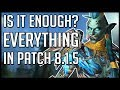 IS IT ENOUGH Everything To Do In Patch 8 1 5 mp3