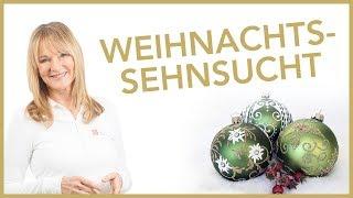 Weihnachtssehnsucht | Dr. Petra Bracht | Gesundheit, Wissen, Ernährung