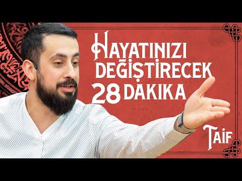 HAYATINIZI DEĞİŞTİRECEK 28 DAKİKA - TAİF | Mehmet Yıldız