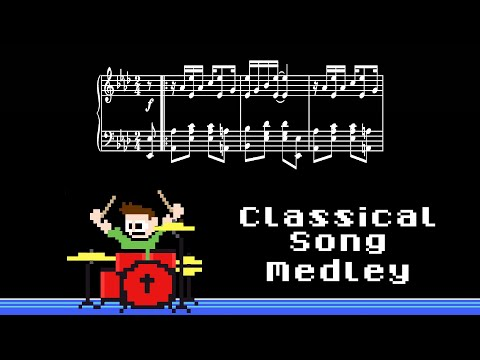 Classical Song Medley (Drum Cover) -- The8BitDrummer
