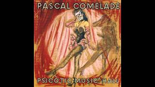 Pascal Comelade - Sense El Resso Del Dring