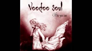 VOODOO SOUL. Intoxication