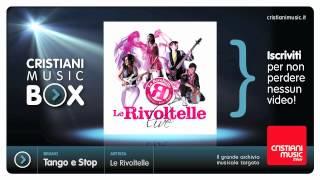 Le Rivoltelle Live - Tango e Stop