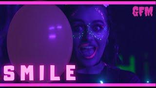 GFM - SMILE OFFICIAL MUSIC VIDEO