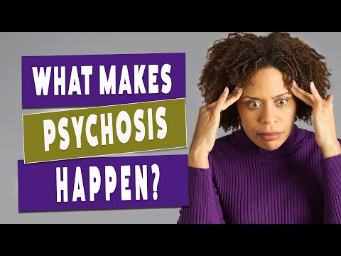 What Is Psychosis like and How Do You Get It?