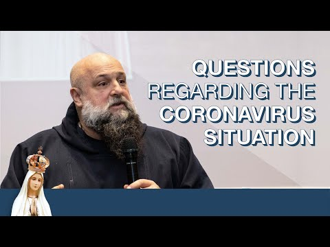 Questions Regarding the Coronavirus Situation with  Father Isaac Mary Relyea