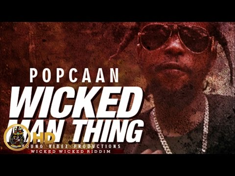 Popcaan - Wicked Man Thing (Raw) [Wicked Wicked Riddim] January 2016