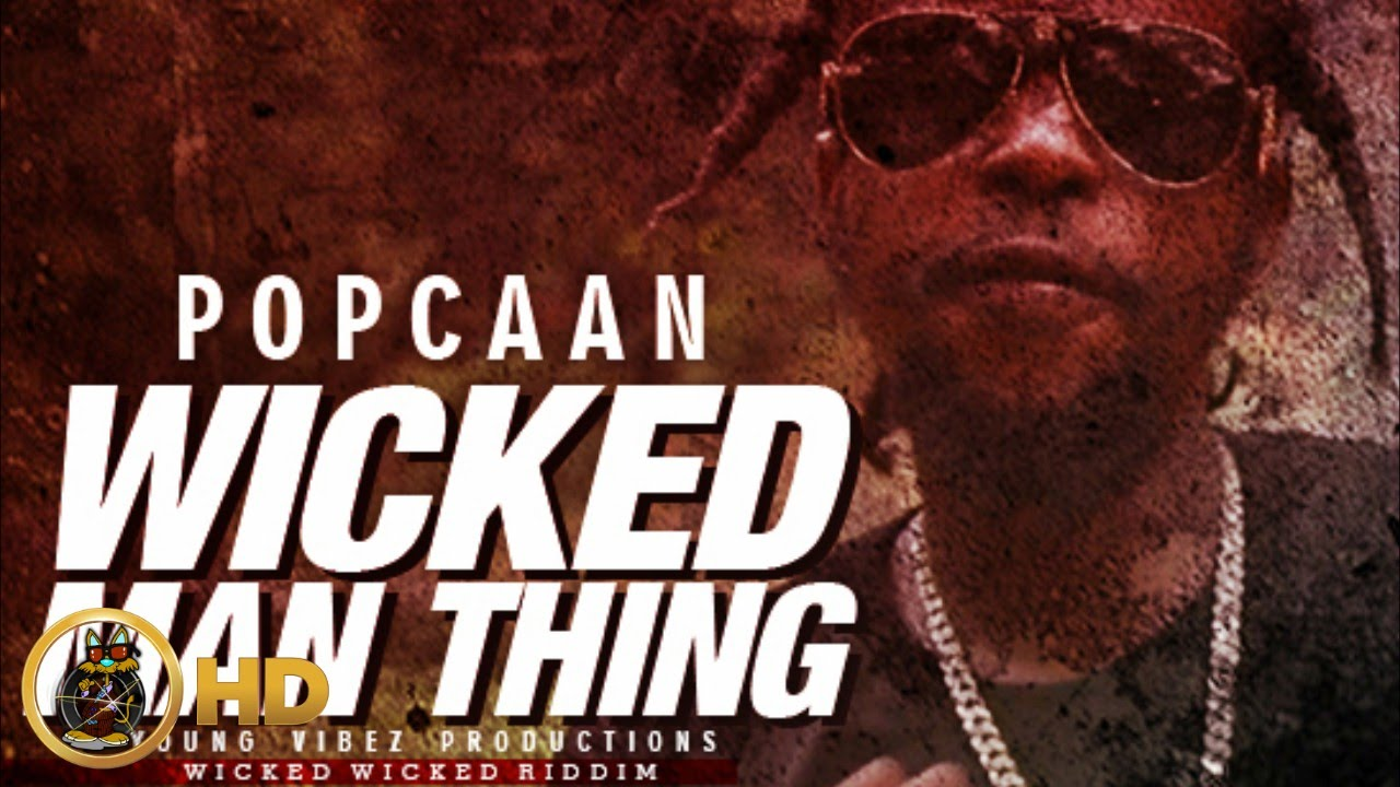 Download Popcaan - Wicked Man Thing (Raw) [Wicked Wicked Riddim] January 2016
