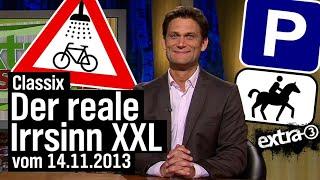 Der reale Irrsinn XXL vom 14.11.2013