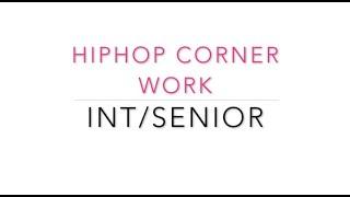 HipHop Corner  Work