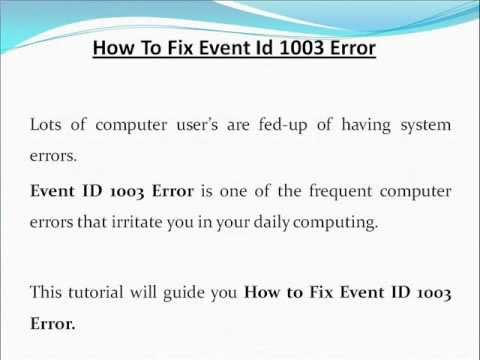 HOW TO FIX EVENT ID 1003 ERROR