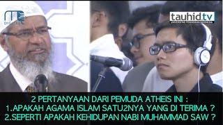 Pemuda Atheis Ini Bertanya Apakah Islam Satu Satunya Agama Yang Diterima || Dr  Zakir Naik