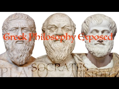 Socrates, Aristotle, and Plato EXPOSED - Greek Philosophy in Light of the Bible