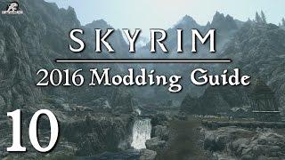 2016 Skyrim Modding Guide Ep.10 - Main Menu, AddItemMenu, Simply Knock