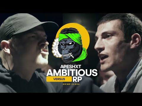Ambitious vs RP   APESHXT   Grime Clash