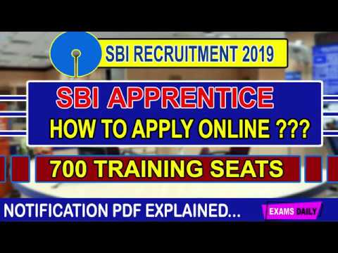 How to Fill SBI Apprentice Online Form 2019 SBI Apprentice Recruitment 2019 700 Vacancies