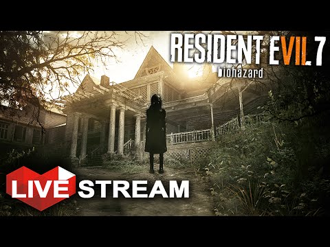 Resident Evil 7: Biohazard Full Gameplay | REALISTIC & TERRIFYING SURVIVAL HORROR | Live Stream