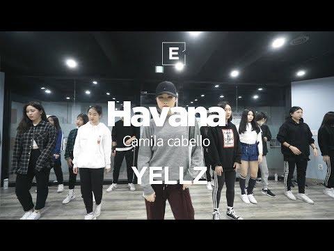 YELLZ   GIRLISH CLASS   Camila Cabello - Havana   E DANCE STUDIO   이댄스학원   걸리쉬댄스