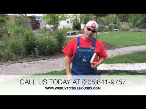 CASH FOR HOUSES - ROEBUCK, ALABAMA - (205)841-9757 - WWW.WEBUYTOSELLHOUSES.COM