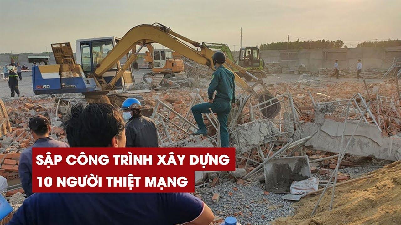Thảm cảnh 10 người chết vì sập công trình xây dựng ở Đồng Nai