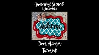 Quatrefoil Welcome Door Hanger using Stencil