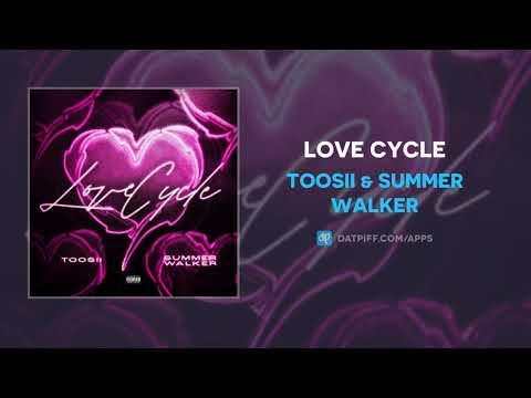 Toosii & Summer Walker – Love Cycle (AUDIO)