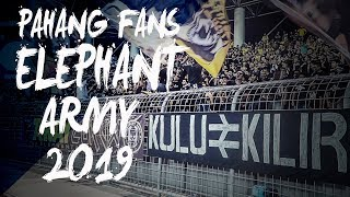 Amazing Pahang Fans Elephant Army 2019 Andy Penders