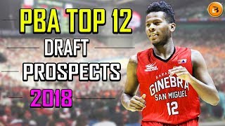 PBA Top 12 Draft Prospects 2018 with Player Highlights, Profile (potential first rounder)