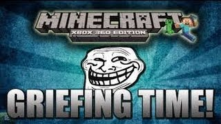 Minecraft Xbox 360 Griefing Ep #1
