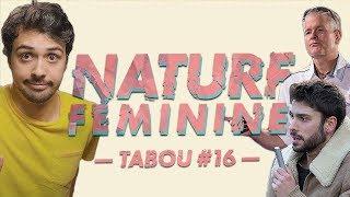 Les mystères de la nature féminine - Tabou #16