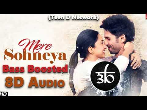 mere-sohneya-|-8d-audio-|-3d-audio-|-bass-boosted-|-kabir-singh-|-teen-d-network