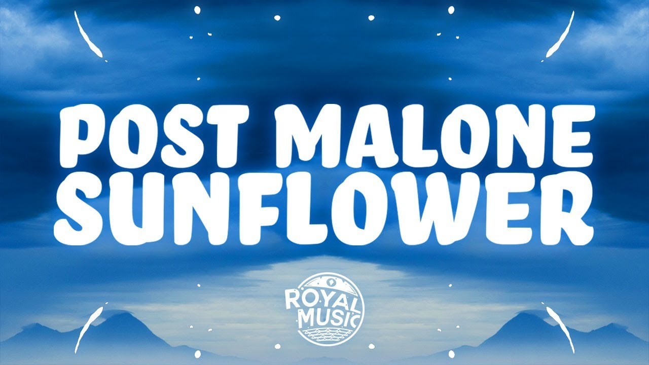 Post Malone, Swae Lee - Sunflower (Lyrics) 🎵 - YouTube