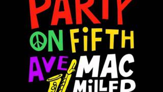Mac Miller - Party On Fifth Ave (Instrumental) [Download[