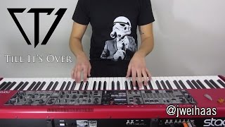 Repeat youtube video Tristam - Till It's Over (Jonah Wei-Haas Piano Cover)
