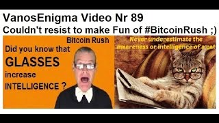 089 Bitcoin Rush Furry Funny InnocentCryptoKitty Cat Intelligence Glasses EEV CCBP DCBP P2P VideoMix