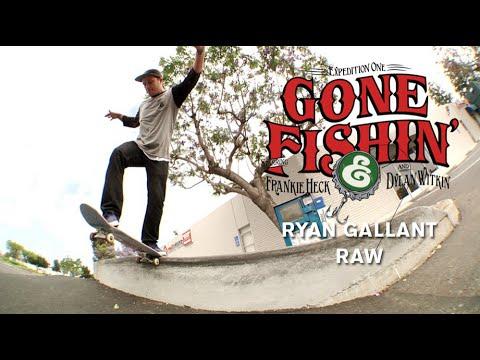 Ryan Gallant, Gone Fishin Raw - TransWorld SKATEboarding