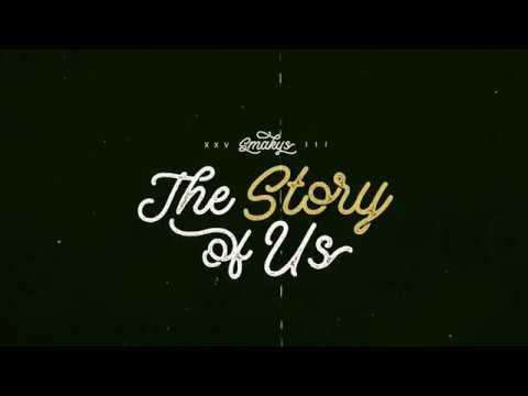 "SMAKYS XXVIII - ""The Story of Us"""