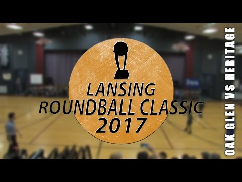 Lansing Roundball Classic: Heritage vs. Oak Glen 2017