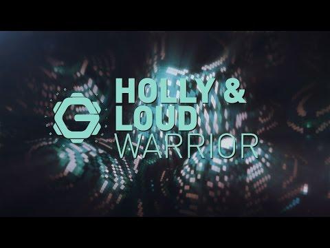 Holly & ŁOUD - Warrior