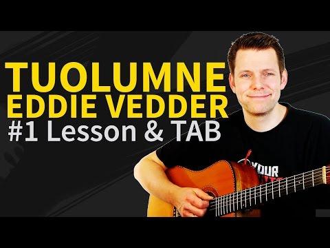 How to play Tuolumne Guitar Lesson & TAB - Eddie Vedder