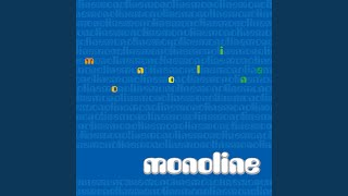 Provided to YouTube by Good-Day サニーデイ · モノライン monoline ℗ 2007 BUDDY RECORDS Released on: 2007-03-07 Auto-generated by YouTube.