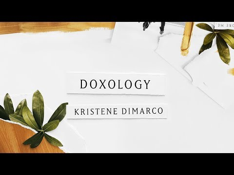 Doxology (Lyric Video) - Kristene DiMarco | Where His Light Was