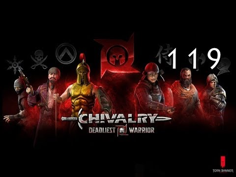 Chivalry: Deadliest Warrior Lets play- Part 119